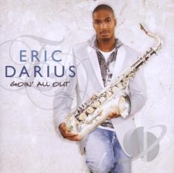 Darius, Eric - Goin' All Out CD Cover Art
