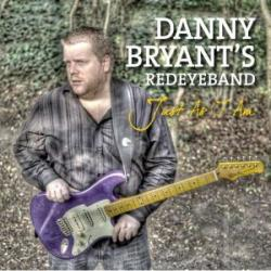 Danny Bryant's Red Eye Band - Just as I Am CD Cover Art