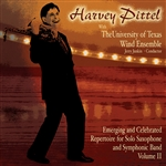Pittel, Harvey - Emerging And Celebrated Repertoire For Solo Saxophone And Symphonic Band, Vol. 2: Harvey Pittel With The University Of Texas Wind Ensemble DB Cover Art