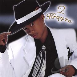 2 Krayze - 2 Krayze CD Cover Art
