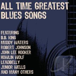 All Time Greatest Blues Songs CD Cover Art