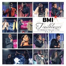 BMI Trailblazers of Gospel Music Live 2013 CD Cover Art