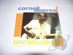 Dupree, Cornell - Uncle Funky CD Cover Art