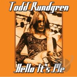 Rundgren, Todd - Hello It's Me CD Cover Art