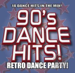 90'S Dance Hits!-Retro Dance Party! CD Cover Art
