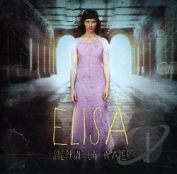 Elisa [Italy] - Steppin' on Water CD Cover Art