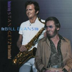 Evans, Bill / Evans, Bill (Trio) / Getz, Stan - But Beautiful CD Cover Art