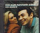 Ames, Ed - My Cup Runneth Over CD Cover Art