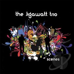 Jigawatt Trio - Scenes CD Cover Art