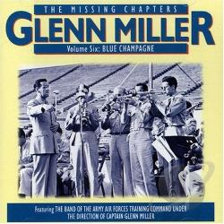 Miller, Glenn - Blue Champagne CD Cover Art