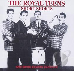 Royal Teens - Short Shorts: Golden Classics CD Cover Art