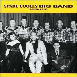 Cooley, Spade - Big Band 1950-1952 CD Cover Art