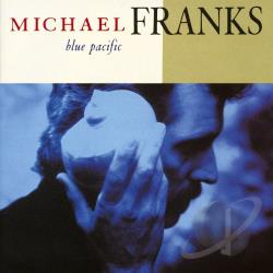 Franks, Michael - Blue Pacific CD Cover Art