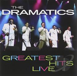 Dramatics - Greatest Hits Live CD Cover Art