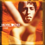 Tolcher, Michael - I Am CD Cover Art