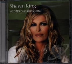 King, Shawn - In My Own Backyard CD Cover Art