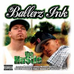 Ballerz Ink - Tha Hustle CD Cover Art