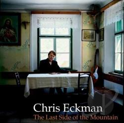 Eckman, Chris - Last Side of the Mountain CD Cover Art