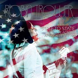 Trower, Robin - State to State: Live Across America 1974-1980 CD Cover Art