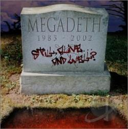 Megadeth - Still, Alive...and Well? CD Cover Art