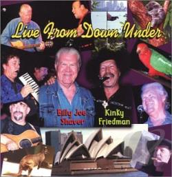 Friedman, Kinky / Shaver, Billy Joe - Live From Down Under CD Cover Art