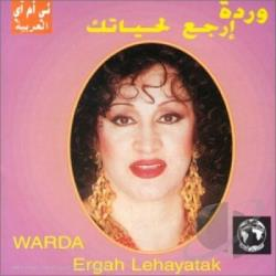 Warda - Ergah Lehayatak CD Cover Art