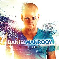 Wanrooy, Daniel - Slice of Life CD Cover Art