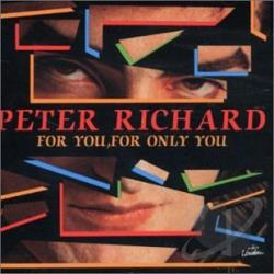 Richard, Peter - For You, For Only You CD Cover Art