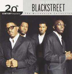Blackstreet - 20th Century Masters - The Millennium Collection: The Best of Blackstreet CD Cover Art