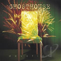 Ghosthouse - Devotion