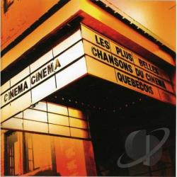 Cinema Cinema: Plus Belles Chansons Du CD Cover Art
