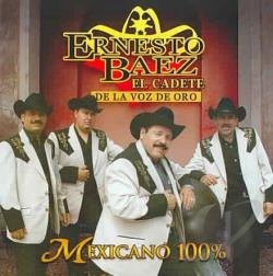 Baez, Ernesto - Mexicano 100% CD Cover Art