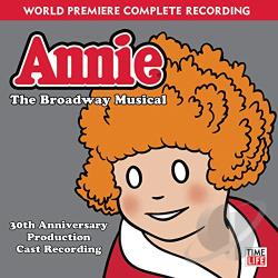 Annie - the Broadway Musical (30th Anniversary Production) CD Cover Art