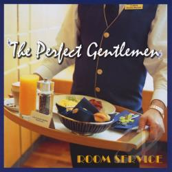 Perfect Gentlemen - Room Service CD Cover Art