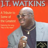 Watkins, J.T. - Tribute to Some the Greatest CD Cover Art