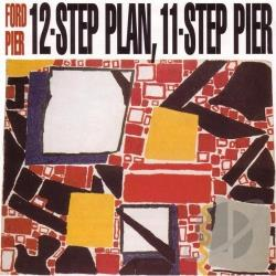 Ford Pier - 12-Step Plan, 11-Step Pier CD Cover Art