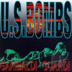 U.S. Bombs - Garibaldi Guard! CD Cover Art