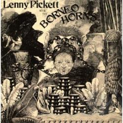 Pickett, Lenny - Lenny Pickett With The Borneo Horns CD Cover Art