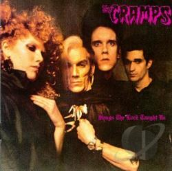 Cramps - Songs the Lord Taught Us CD Cover Art