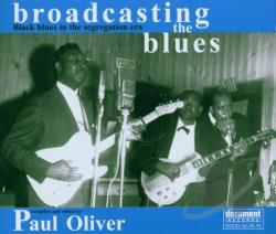Broadcasting the Blues: Black Blues in the Segregation Era CD Cover Art