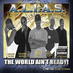 Alias - World Ain't Ready! REMASTERED CD Cover Art
