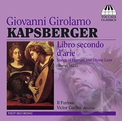 Anon / Castaldi / Coehlo / Kapsberger - Giovanni Girolamo Kapsberger: Libro secondo d'arie CD Cover Art