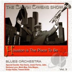 Owens, Calvin - Houston Is the Place to Be CD Cover Art
