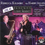 Allen, Harry / Kilgore, Rebecca - Live at Feinstein's at Loews Regency CD Cover Art