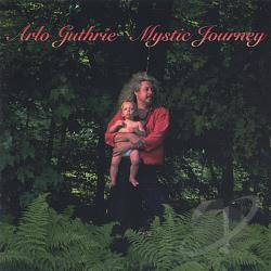 Guthrie, Arlo - Mystic Journey CD Cover Art