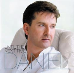 O'Donnell, Daniel - Until the Next Time CD Cover Art