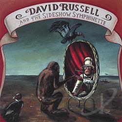 Russell, David & The Sideshow Symphonette - David Russell & The Sideshow Symphonette CD Cover Art
