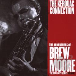 Moore, Brew - Kerouac Connection CD Cover Art