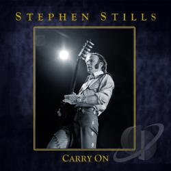 Stills, Stephen - Carry On CD Cover Art