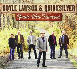 Lawson, Doyle & Quicksilver - Roads Well Traveled CD Cover Art